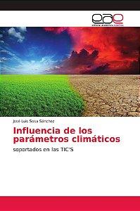 Influencia de los parámetros climáticos
