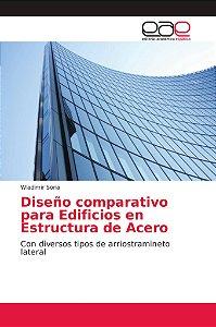 Diseño comparativo para Edificios en Estructura de Acero
