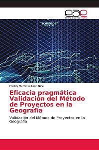 Eficacia pragmática Validación del Método de Proyectos en la