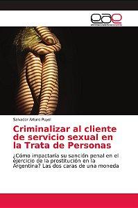 Criminalizar al cliente de servicio sexual en la Trata de Pe