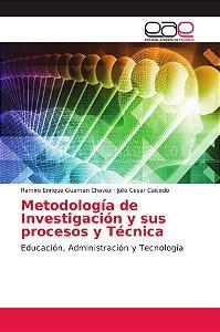 Metodología de Investigación y sus procesos y Técnica