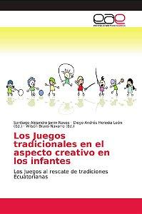Los Juegos tradicionales en el aspecto creativo en los infan
