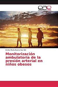 Monitorización ambulatoria de la presión arterial en niños o