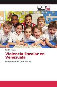 Violencia Escolar en Venezuela