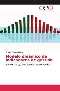 Modelo dinámico de indicadores de gestión