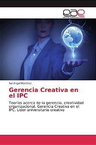 Gerencia Creativa en el IPC
