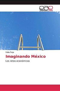 Imaginando México