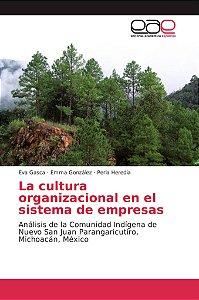 La cultura organizacional en el sistema de empresas