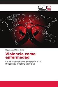 Violencia como enfermedad