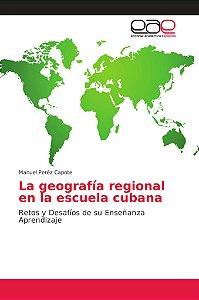 La geografía regional en la escuela cubana