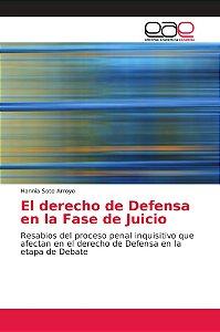 El derecho de Defensa en la Fase de Juicio