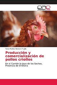 Producción y comercialización de pollos criollos