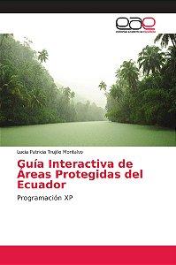 Guía Interactiva de Áreas Protegidas del Ecuador