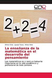 La enseñanza de la matemática en el desarrollo del pensamien
