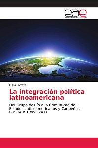 La integración política latinoamericana