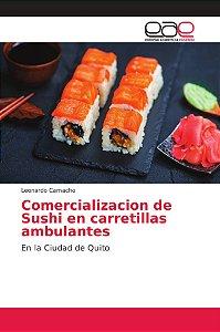 Comercializacion de Sushi en carretillas ambulantes