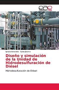 Diseño y simulación de la Unidad de Hidrodesulfuración de Di