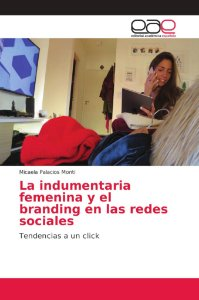 La indumentaria femenina y el branding en las redes sociales