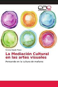 La Mediación Cultural en las artes visuales