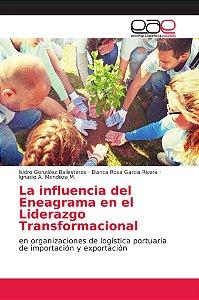 La influencia del Eneagrama en el Liderazgo Transformacional
