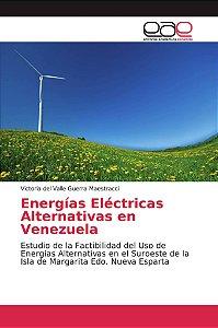Energías Eléctricas Alternativas en Venezuela
