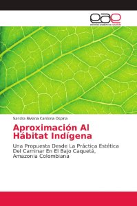 Aproximación Al Hábitat Indígena