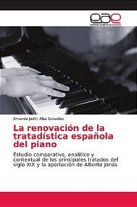 La renovación de la tratadística española del piano
