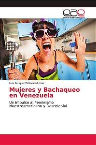 Mujeres y Bachaqueo en Venezuela