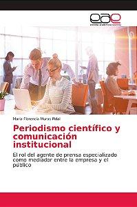 Periodismo científico y comunicación institucional