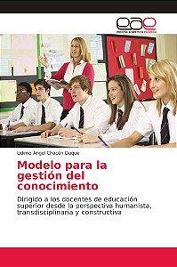 Modelo para la gestión del conocimiento