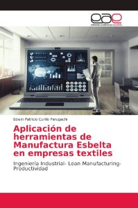 Aplicación de herramientas de Manufactura Esbelta en empresa