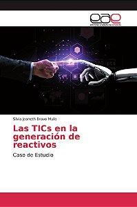 Las TICs en la generación de reactivos