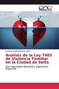 Analisis de la Ley 7403 de Violencia Familiar en la Ciudad d