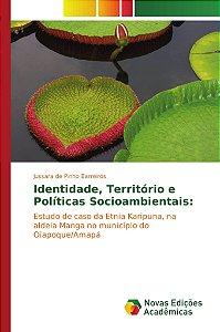 Identidade; Território e Políticas Socioambientais: