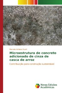 Microestrutura de concreto adicionado de cinza de casca de a