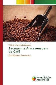 Secagem e Armazenagem de Café