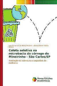 Coleta seletiva na microbacia do córrego do Mineirinho - São