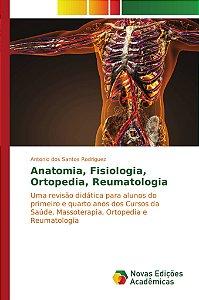 Anatomia; Fisiologia; Ortopedia; Reumatologia