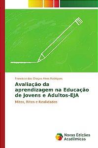 Avaliação da aprendizagem na Educação de Jovens e Adultos-EJ