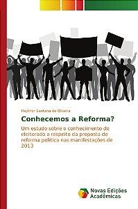 Conhecemos a Reforma?