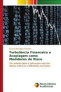 Turbulência Financeira e Acoplagem como Medidores de Risco