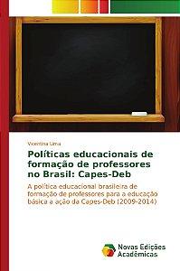Políticas educacionais de formação de professores no Brasil: