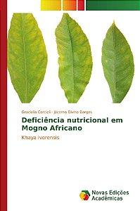 Deficiência nutricional em Mogno Africano