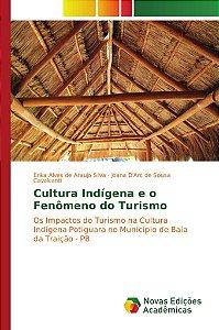 Cultura Indígena e o Fenômeno do Turismo