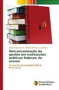 Desconcentração da gestão em instituições públicas federais