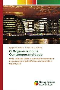 O Organicismo na Contemporaneidade