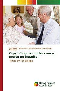 O psicólogo e o lidar com a morte no hospital