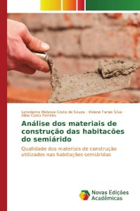 Análise dos materiais de construção das habitacões do semiár