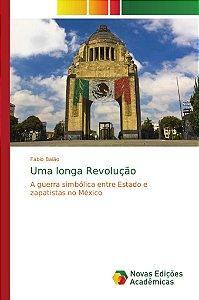 Uma longa Revolução