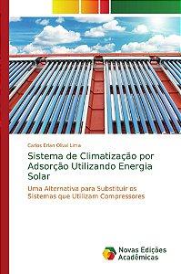 Sistema de Climatização por Adsorção Utilizando Energia Sola